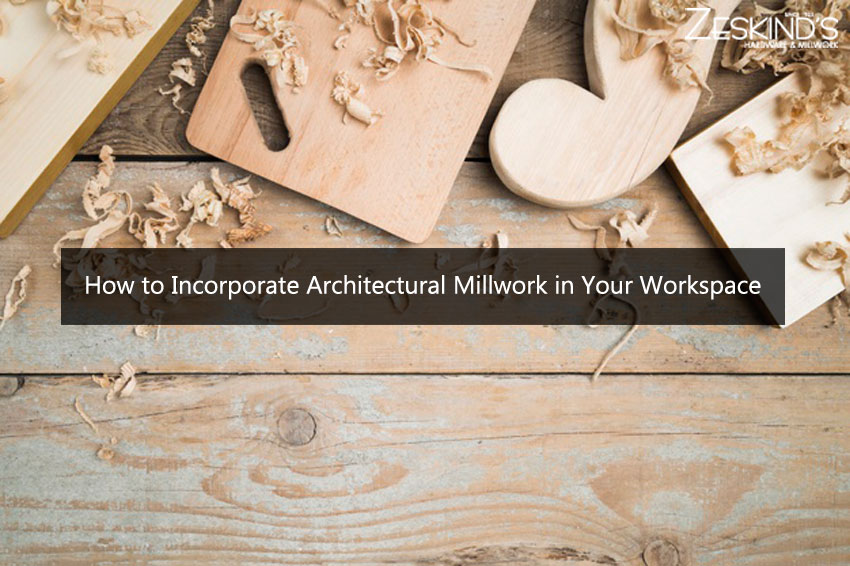 How to Incorporate Architectural Millwork in Your Workspace